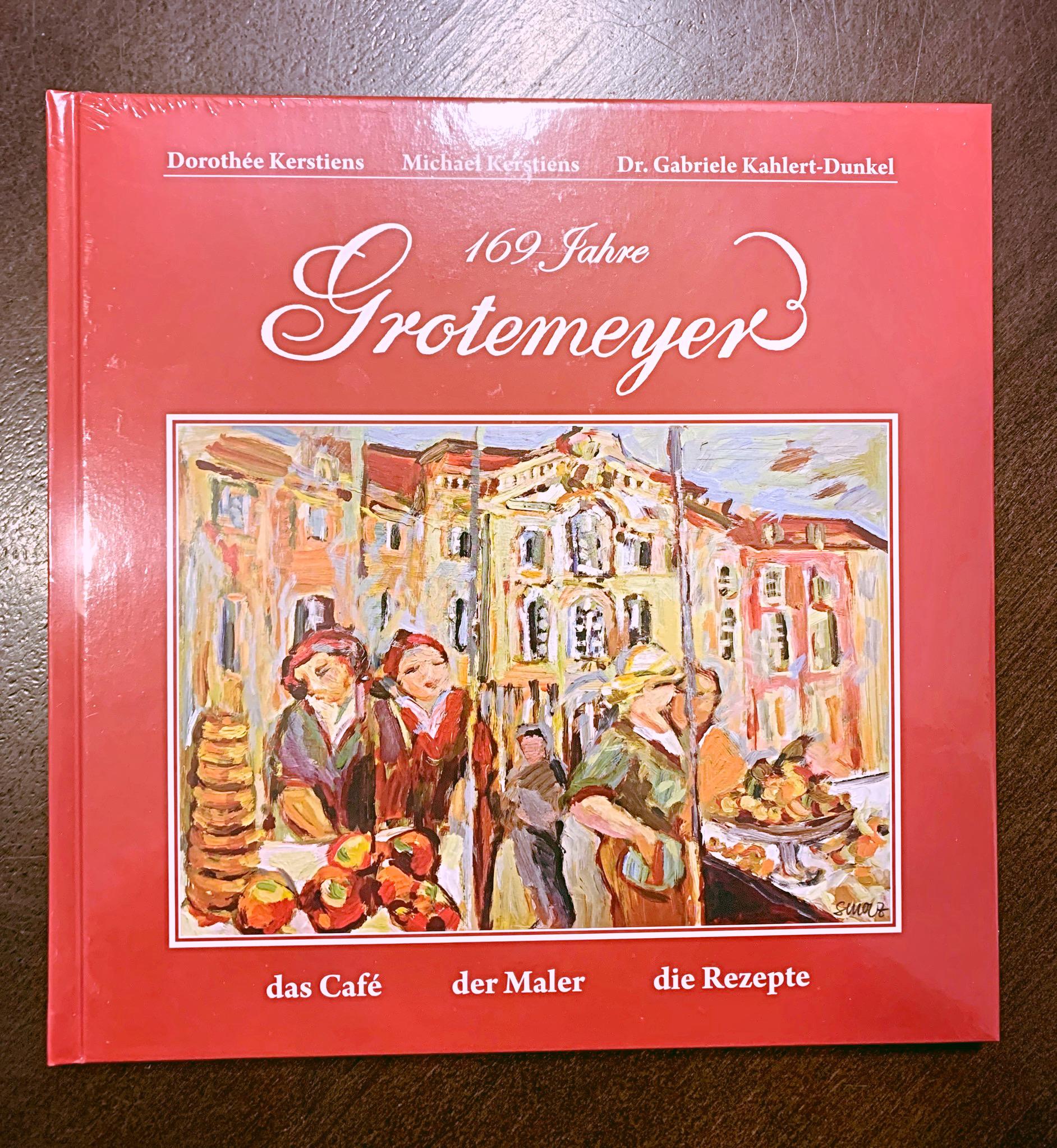 Grotemeyer - 169 Jahre Kaffeehauskultur in Münster