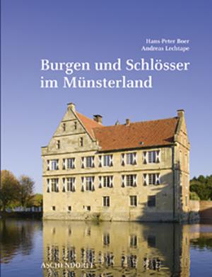 Burgen & Schlösser im Münsterland
