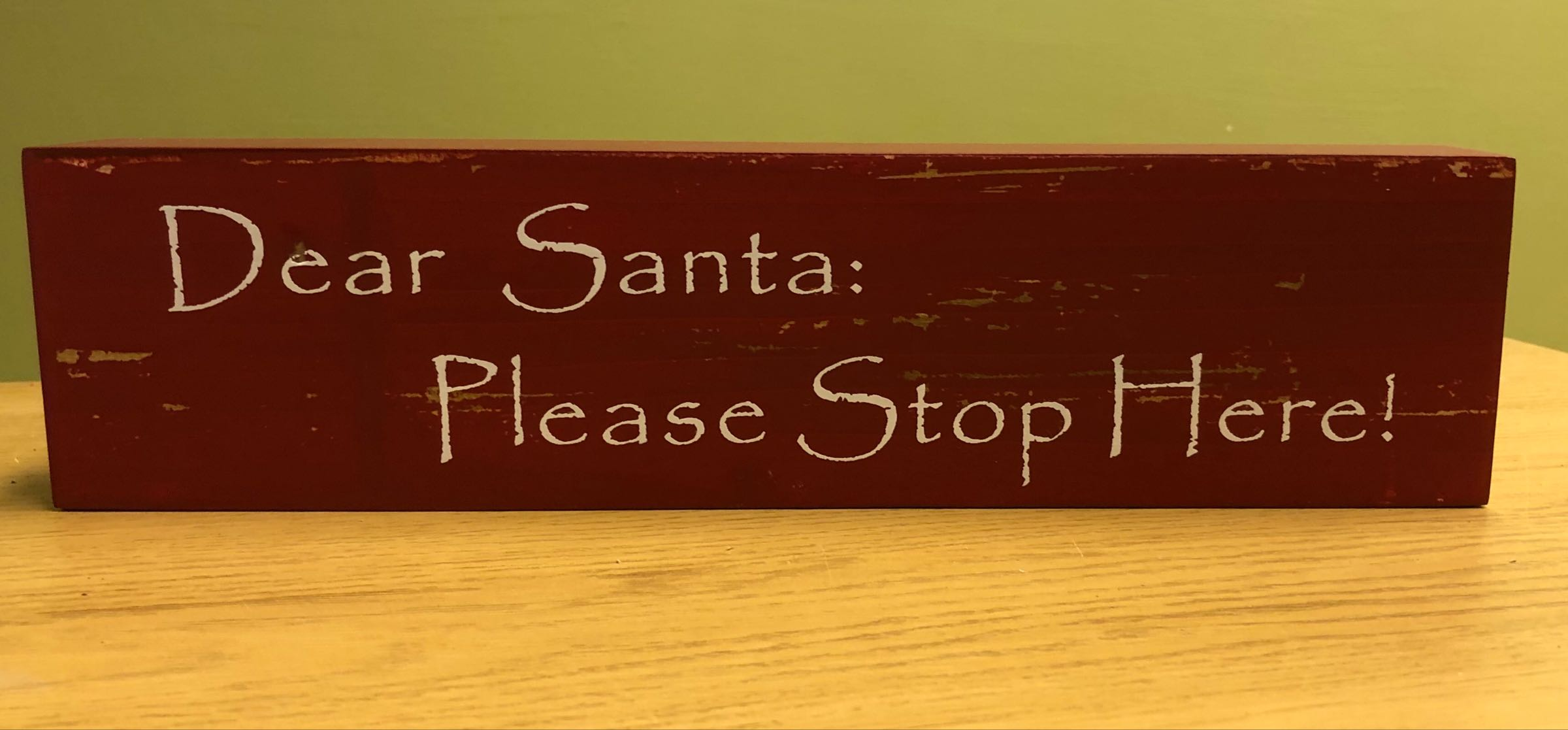 Dear Santa please stop here