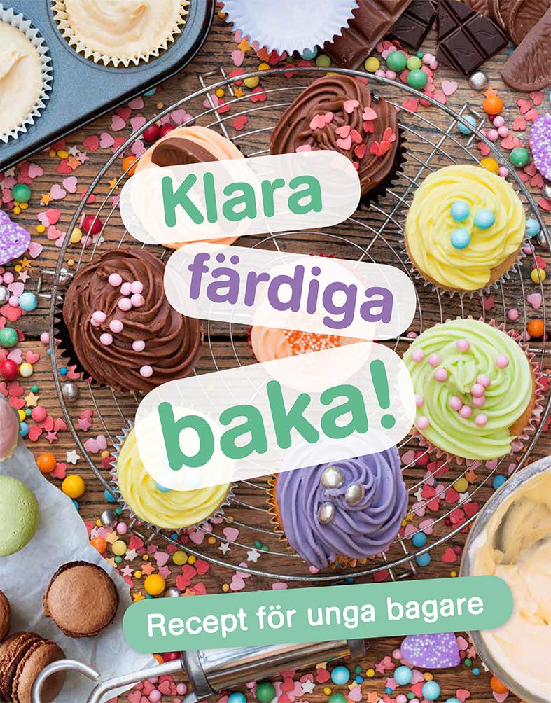 Klara, färdiga, baka! Recept för unga bagare