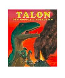 Talon Den Modiga Dinosaurien