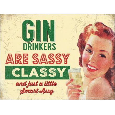 """Metalskilt """"Gin sassy classy"""""""