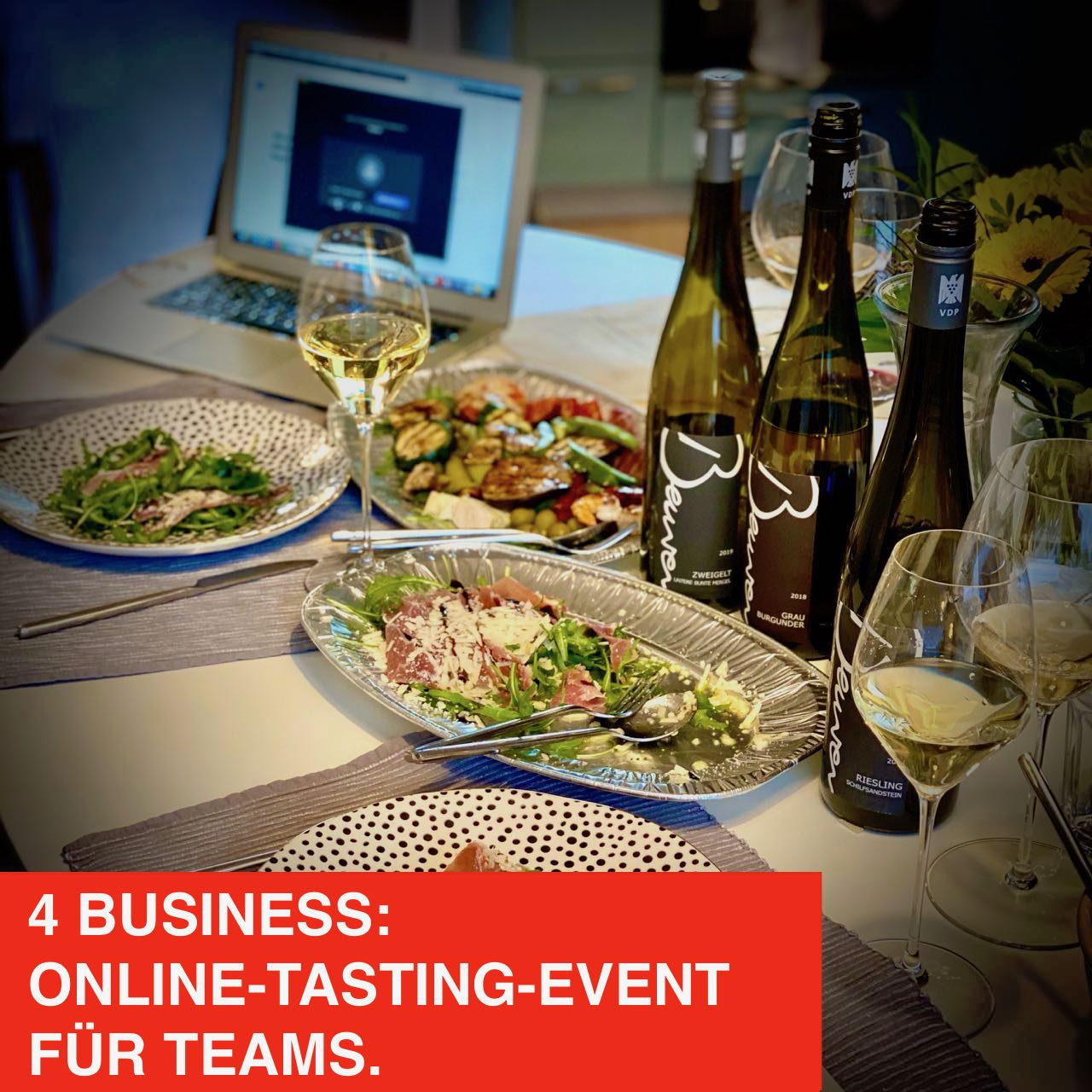 4 BUSINESS: -PRIVAT-EVENT- Online Tasting für Teams. Netto-Preis p.P.