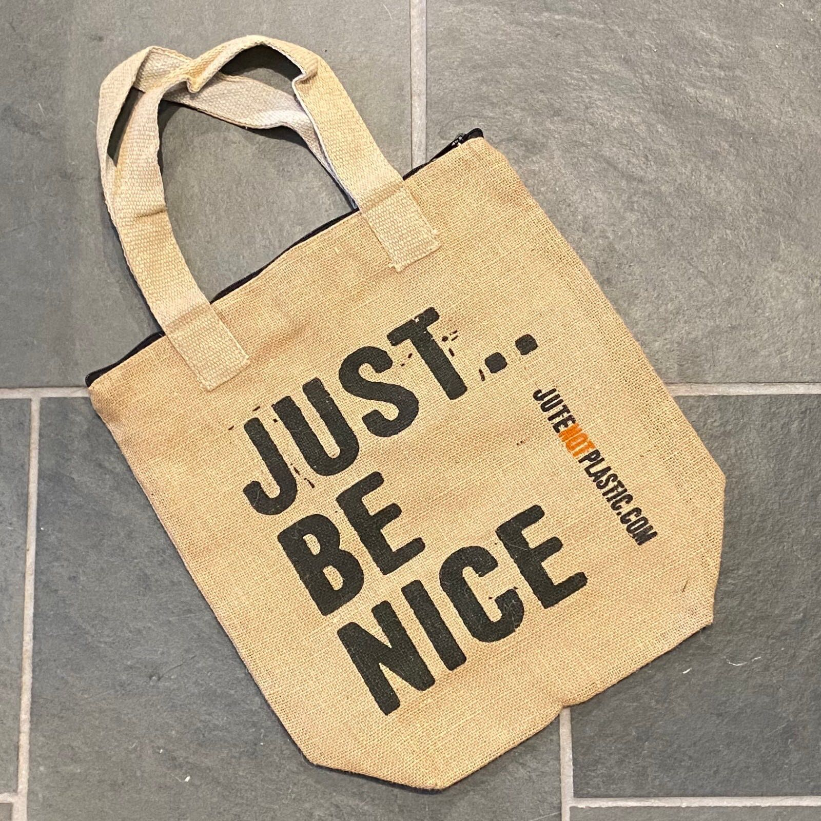 'Just Be Nice' Eco Jute Bag