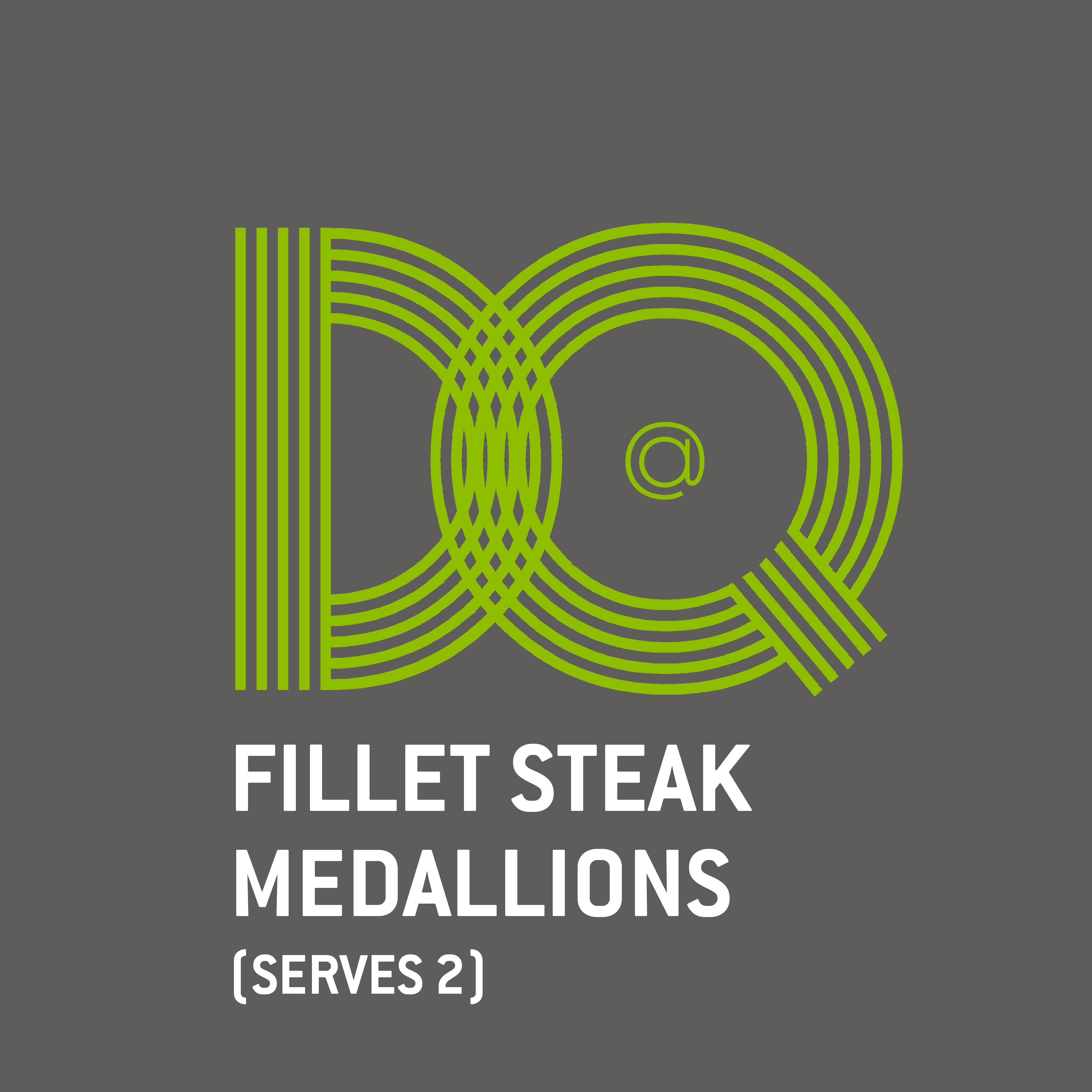 11. DQ - FILLET STEAK MEDALLIONS (SERVES 2)