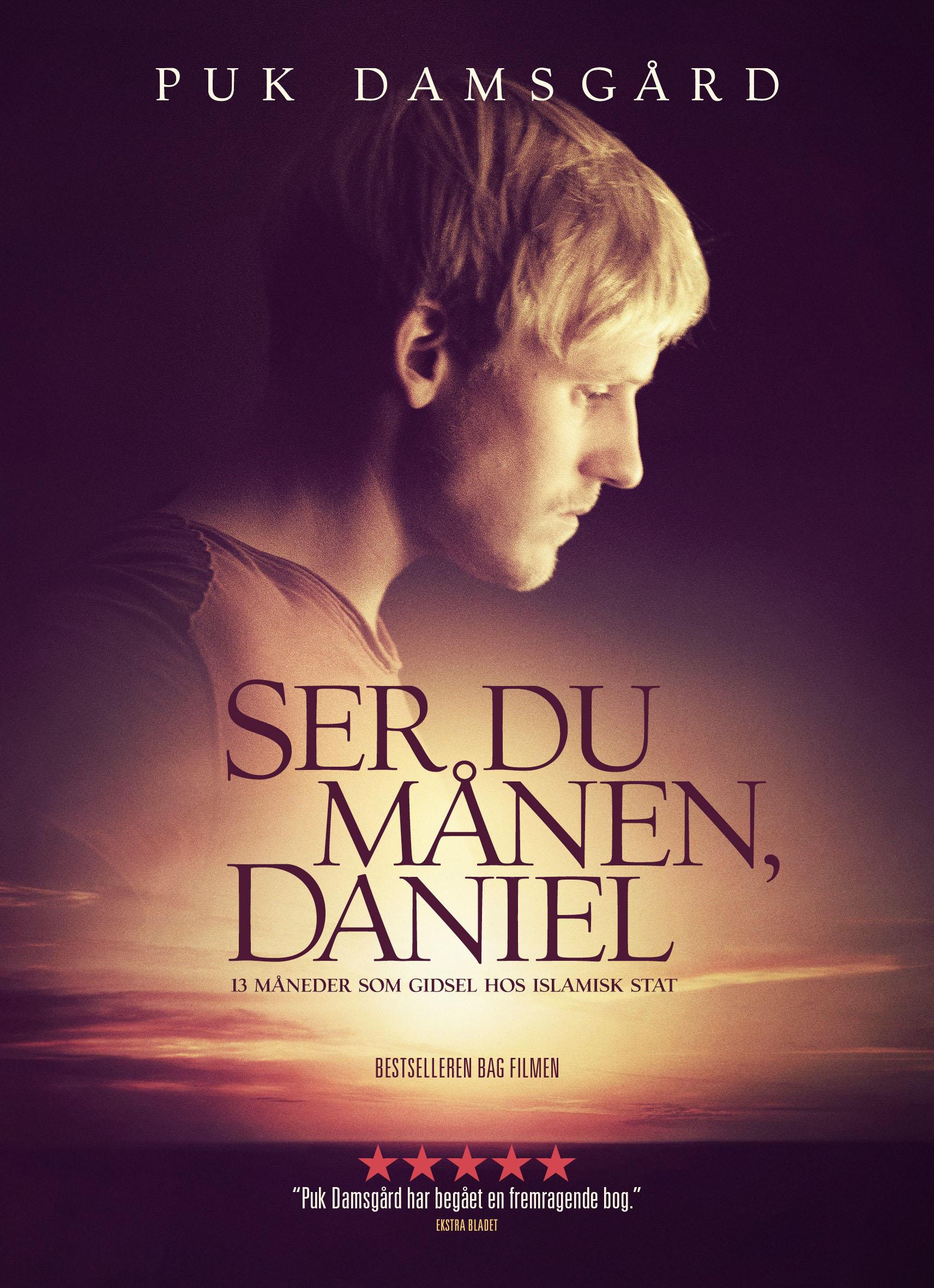 Ser du månen, Daniel - 13 måneder som gidsel hos Islamisk Stat af Puk Damsgård - 9788740058406