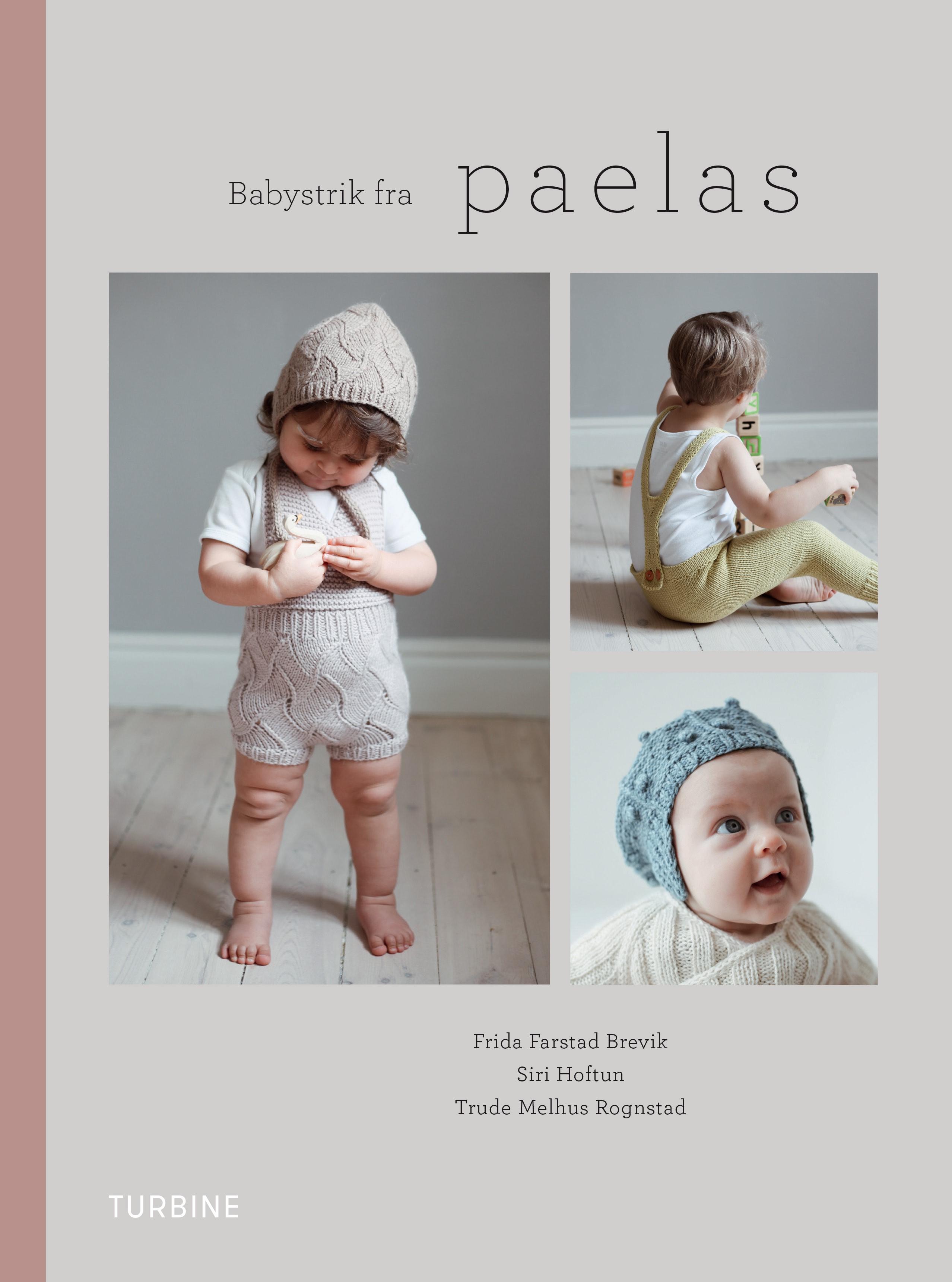 Babystrik fra paelas af Frida Farstad Brevik, Siri Hoftun & Trude Melhus Rognstad - 9788740658842