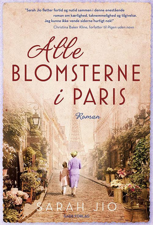 Alle blomsterne i Paris, PB af Sarah Jio - 9788712061137