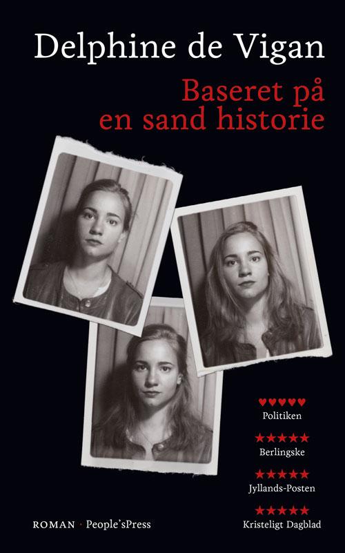 Baseret på en sand historie, paperback, af Delphine de Vigan