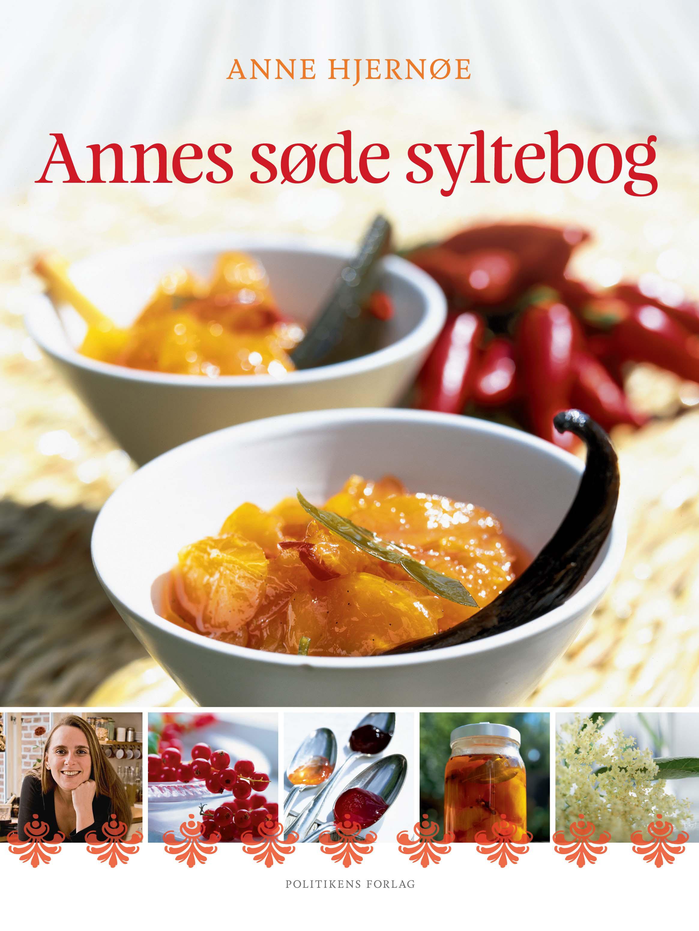 Annes søde syltebog af Anne Hjernøe - 9788740056112
