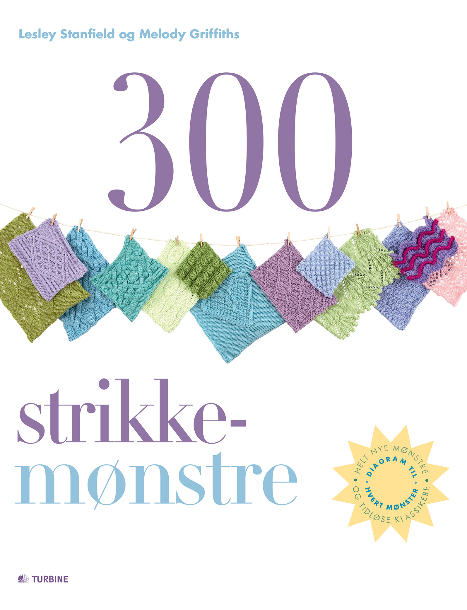 300 strikkemønstre af Lesley Stanfield, Melody Griffiths - 9788771417067