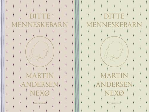 Ditte Menneskebarn af Martin Andersen Nexø - 9788702287660