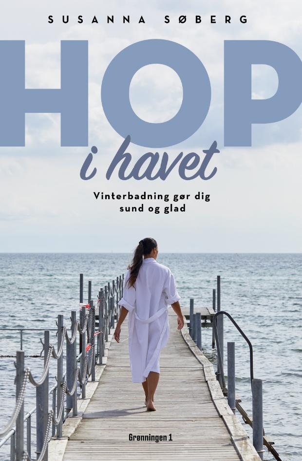 Hop i havet - Vinterbadning gør dig sund og glad af Susanna Søberg