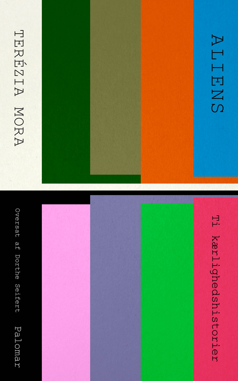 Aliens. Ti kærlighedshistorier af Terézia Mora - 9788793817067