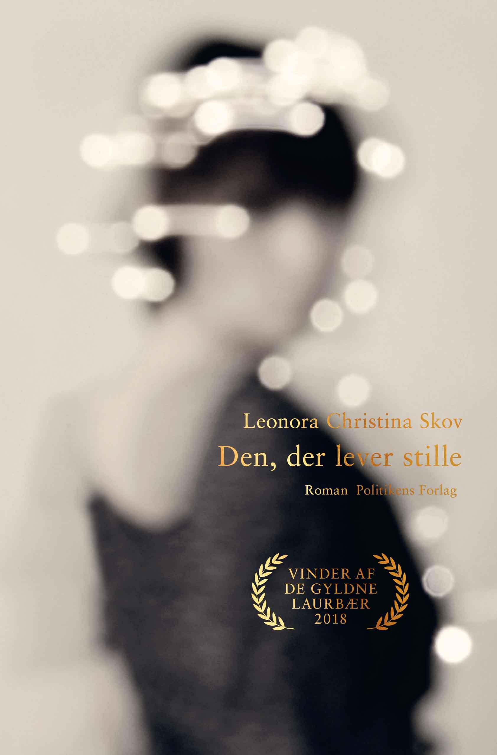 Den der lever stille af Leonora Christina Skov