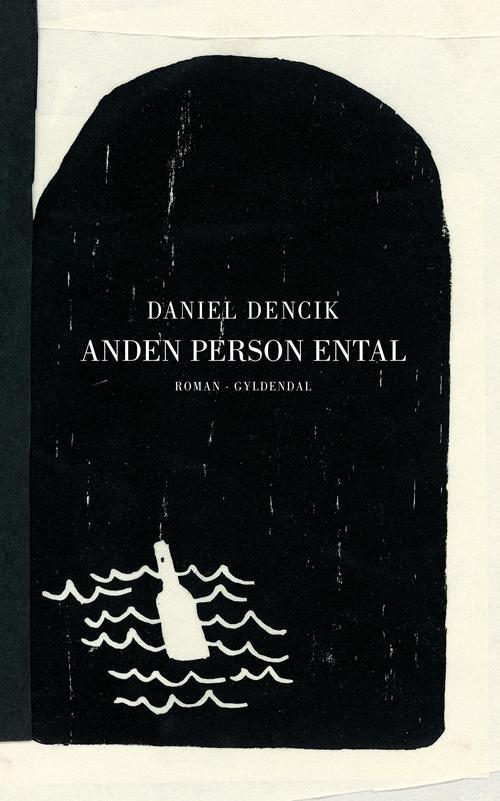Anden person ental af Daniel Dencik