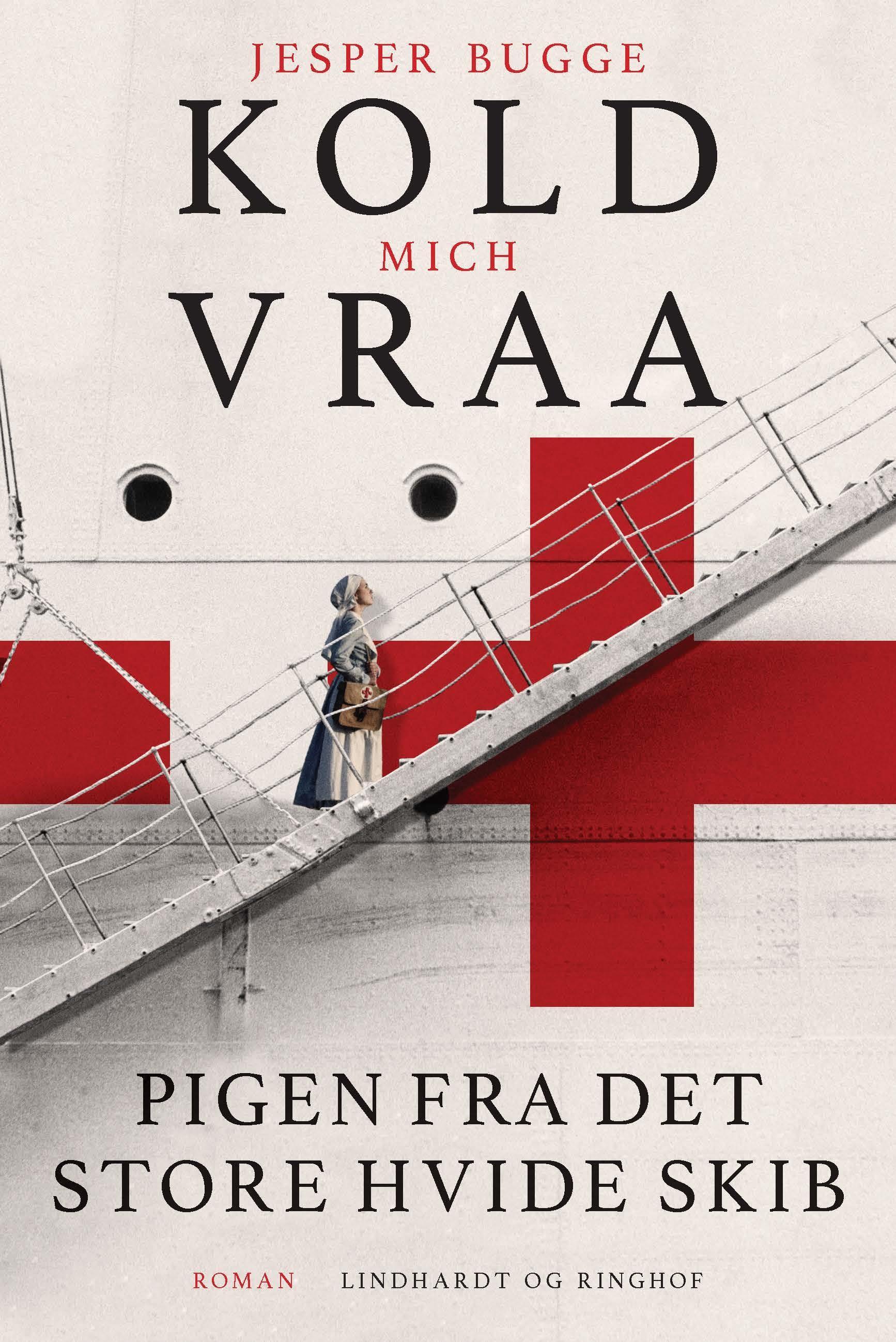 Pigen fra det store hvide skib - af Jesper Brugge Kold og Mich Vraa - 9788711989647
