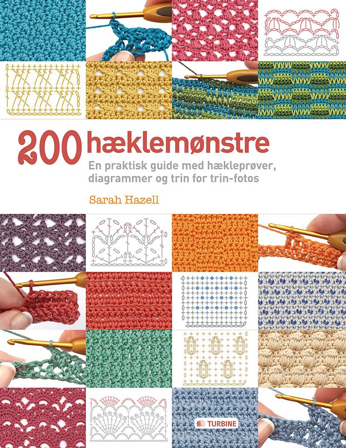 200 hæklemønstre af Sarah Hazell - 9788771417777