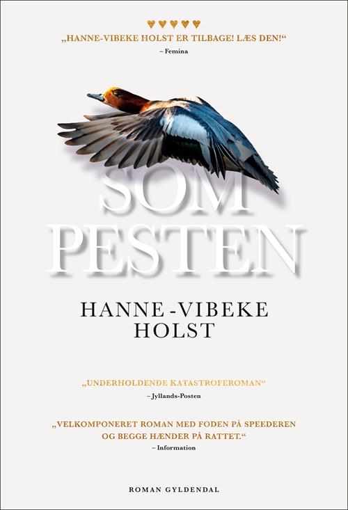 Som pesten af Hanne-Vibeke Holst
