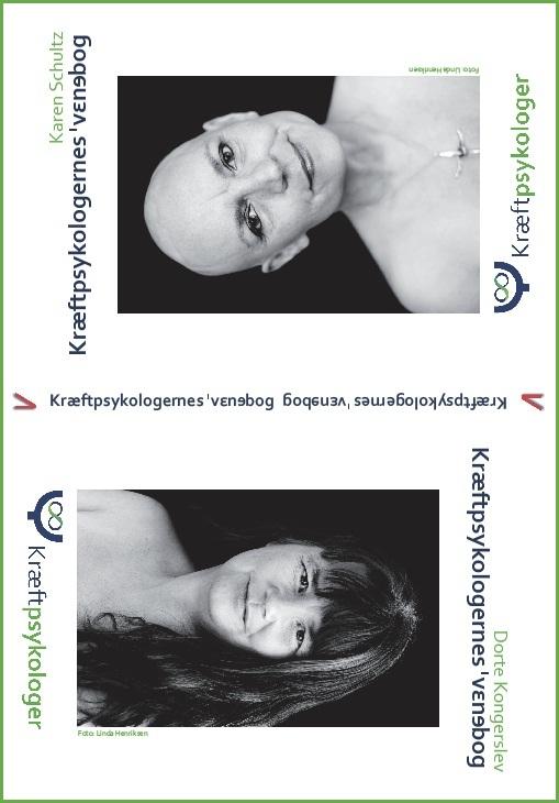 Kræftpsykologernes vendebog af Karen Schultz og Dorte Kongerslev
