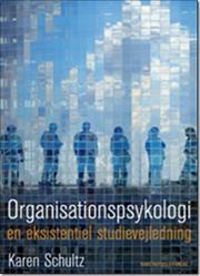 Organisationspsykologi - En eksistentiel studievejledning af Karen Schultz