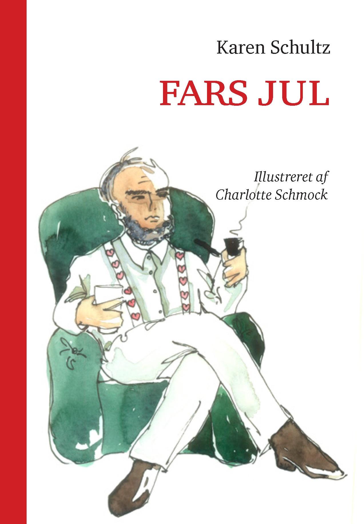 Fars Jul af Karen Schultz