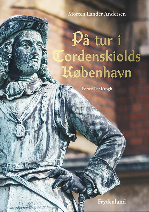 På tur i Tordenskiolds København af Morten Lander Andersen