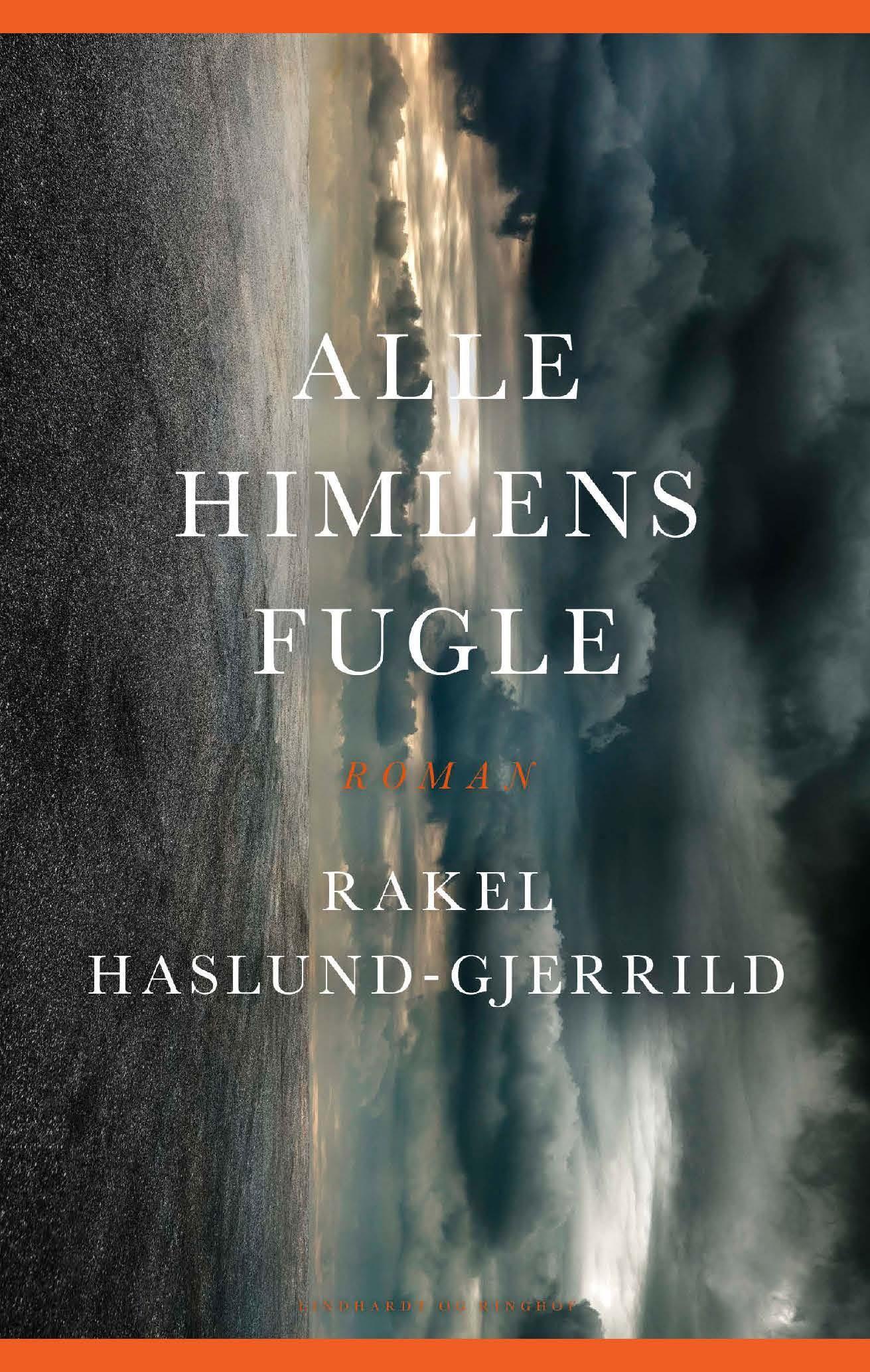 Alle himlens fugle af Rakel Haslund-Gjerrild - 9788711982839