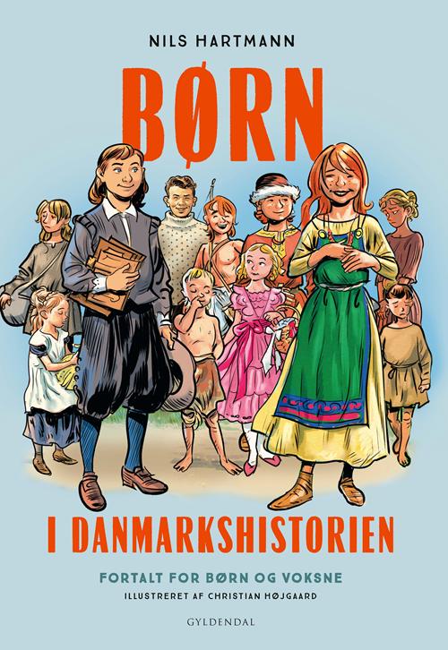 Børn i Danmarkshistorien af Nils Hartmann