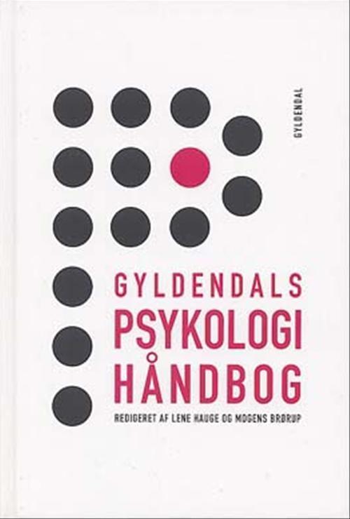 Gyldendals Psykologihåndbog, redigeret af Mogens Brørup og Lene Hauge