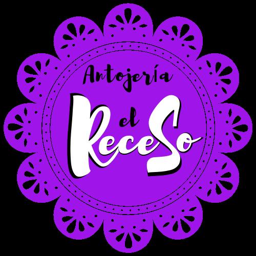 """""""EL RECESO""""  Antojeria"""