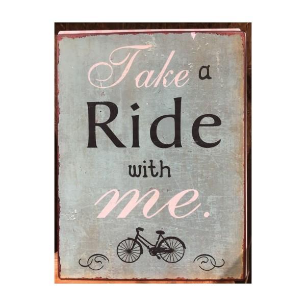 Metallskilt: Take a ride ...