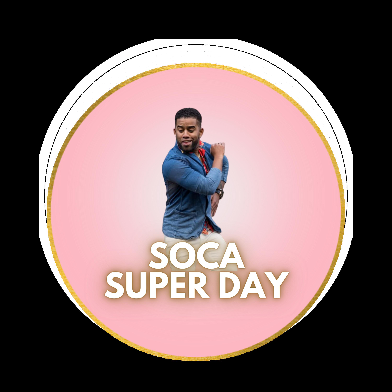 Soca Super Day (Full Day)