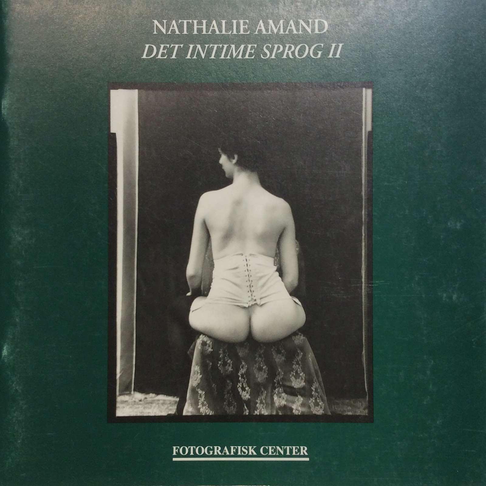 Schwander, Lars. Nathalie Amand - Det intime sprog II