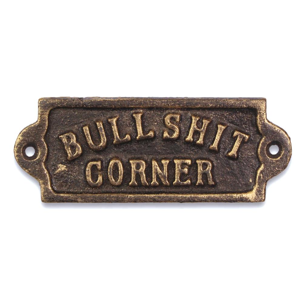 "Skylt ""Bullshit Corner"" - Skyrup"