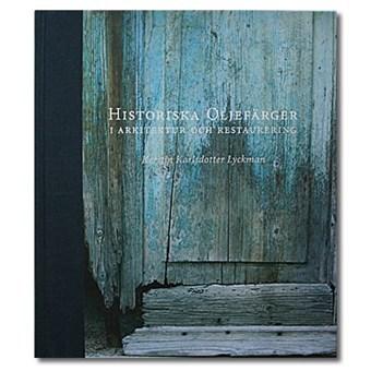 Bok Historiska oljefärger i arkitektur och restaurering