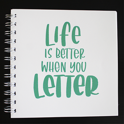 Block 16x16 cm, Life is better when you letter