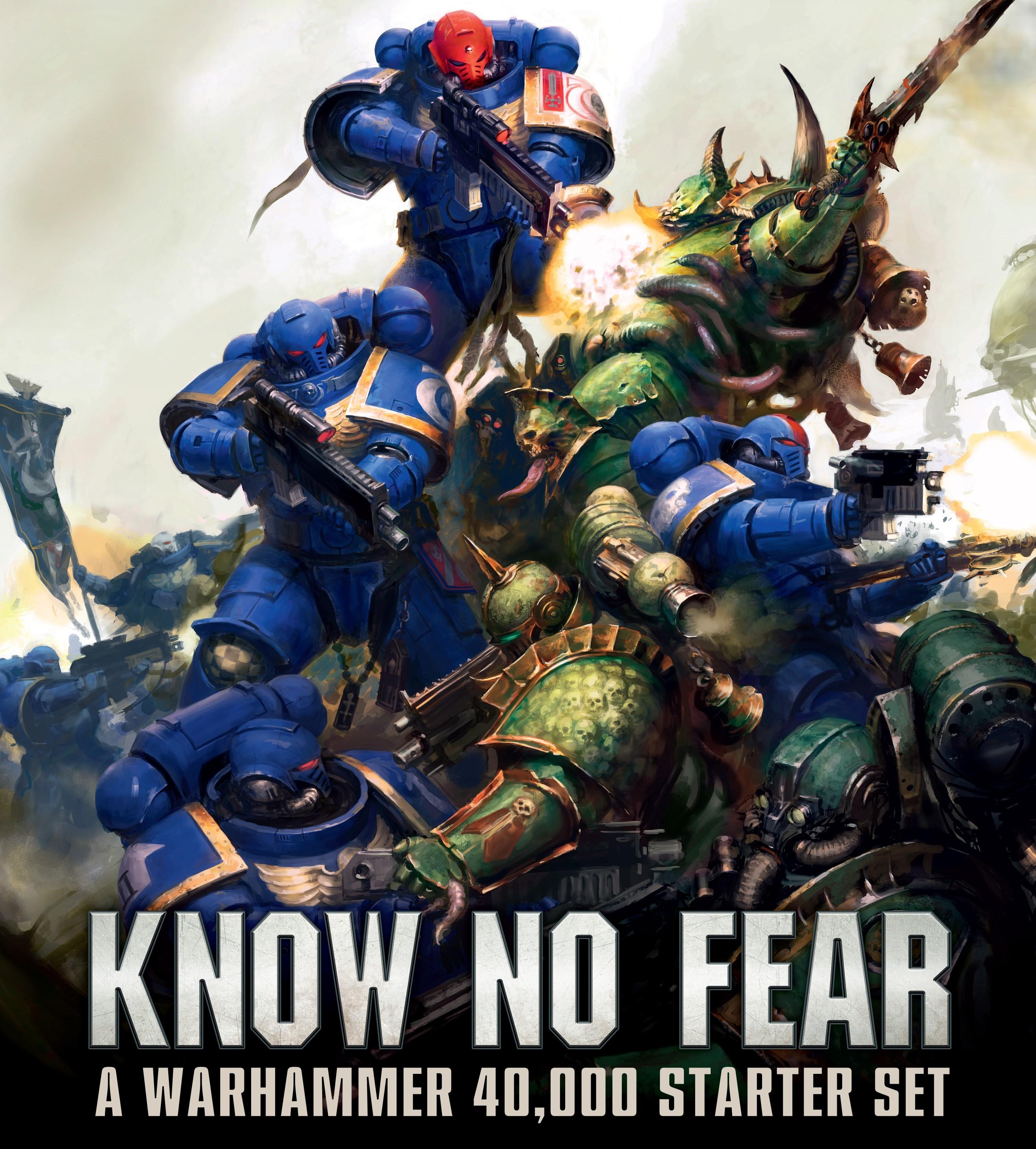 Know No Fear 40k Starter Set