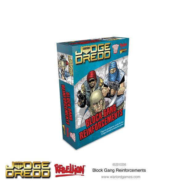 Block Gang, Reinforcements, Judge Dredd