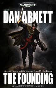 Gaunts Ghosts: The Founding, Black Library