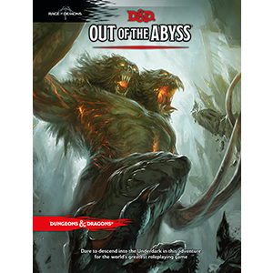 Out of the Abyss Dungeons & Dragons
