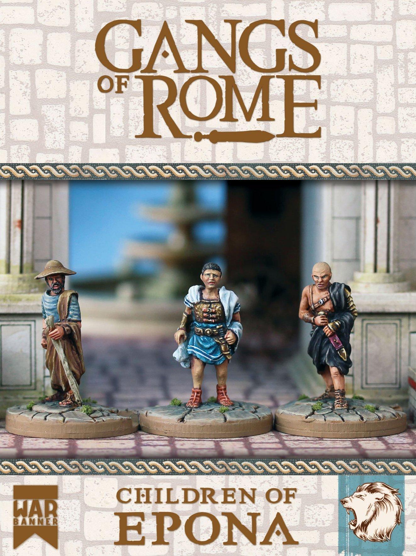 Children of Epona, Gangs of Rome