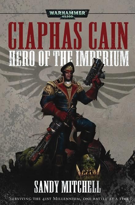 Ciaphas Cain Hero Of The Imperium, Black Library