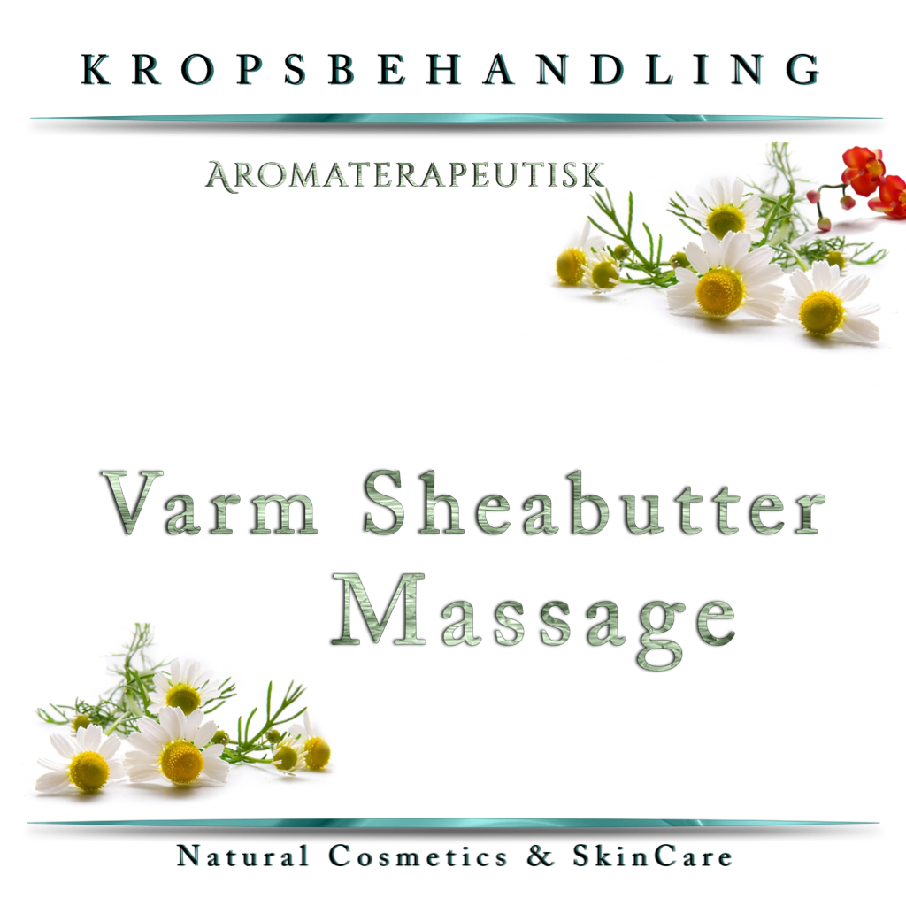 Varm Sheabutte Massage