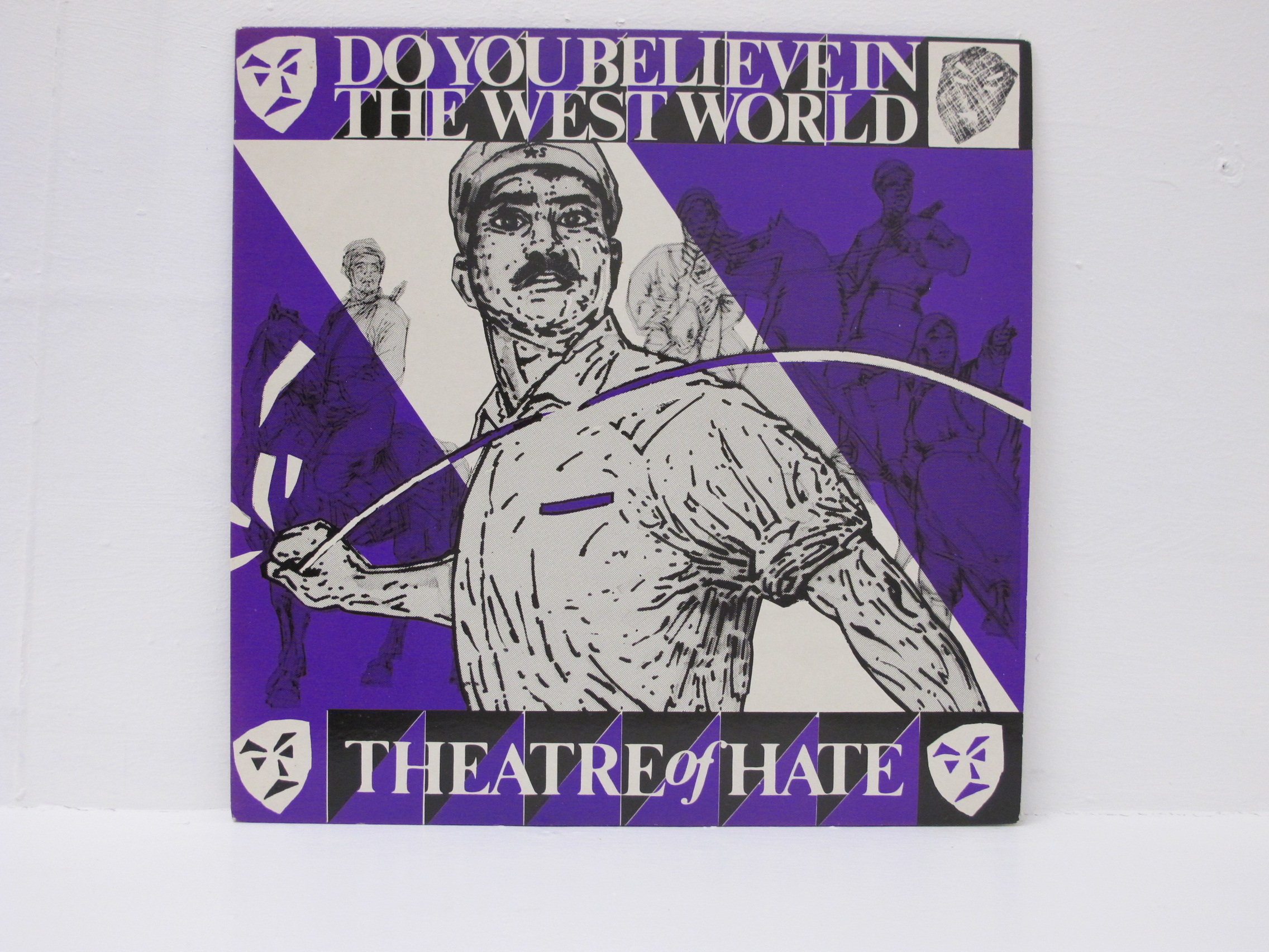 Theatre of Hate - Do You Believe In The West World
