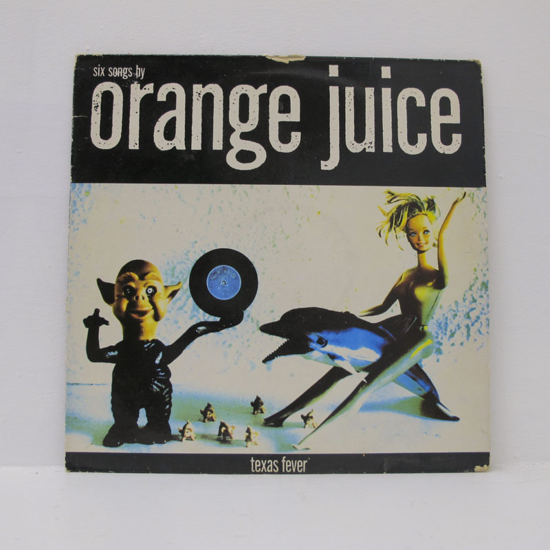 Orange Juice - Texas Fever