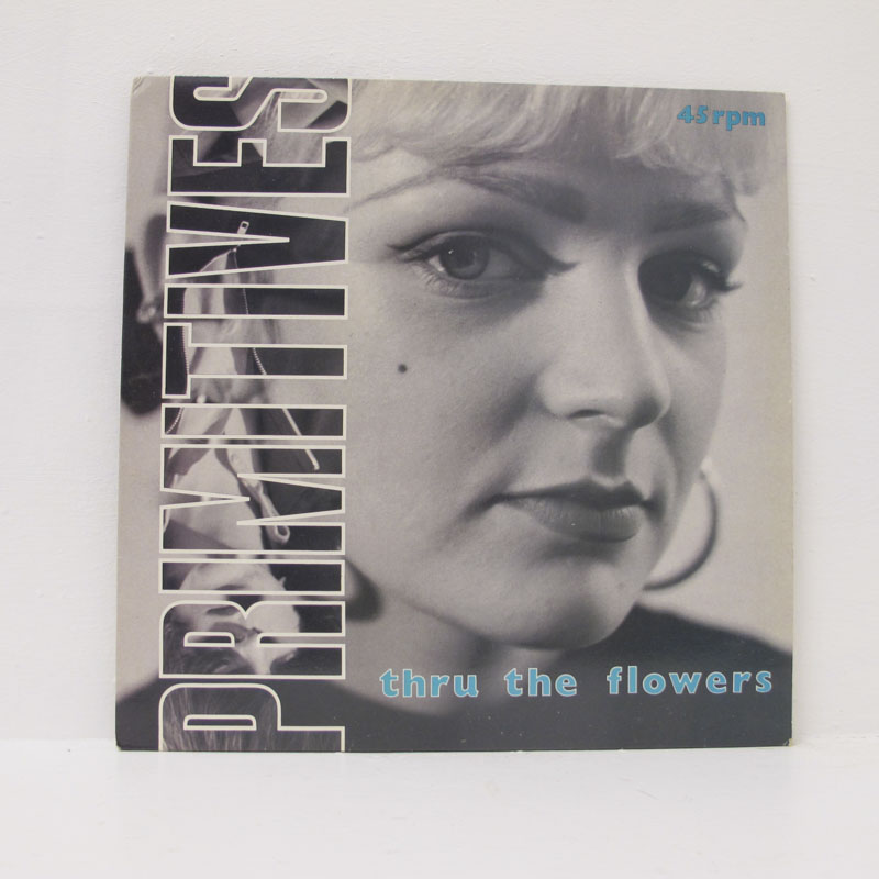 The Primatives - Thru The Flowers