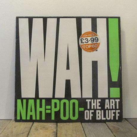 Wah - EternalNah=Poo-The Art Of Bluff