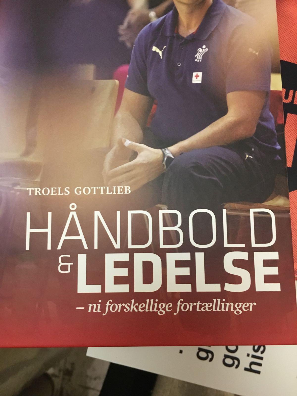 Håndbold & Ledelse - ni forskellige fortællinger af Troels Gottlieb