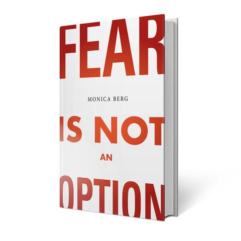 Fear is Not an Option